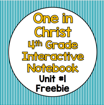 One in Christ 4th Grade Interactive Notebook FREEBIE Unit 1