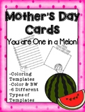 One in a Melon Mother's Day Card Templates (Coloring Templates & in Color)
