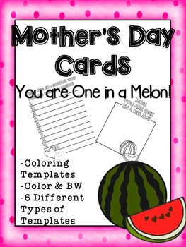 One in a Melon Mother's Day Card Templates (Coloring Templ