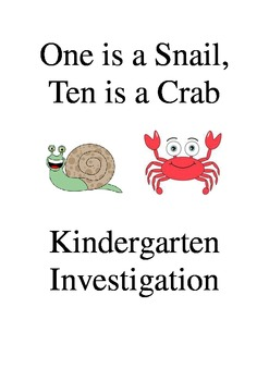 One is a Snail, Ten is a Crab Investigation