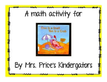 One is a Snail Ten is a Crab- Math Activity