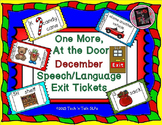 One more at the Door - December Speech/Language Exit Tickets