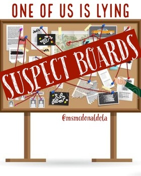 One of Us is Lying Suspect Boards
