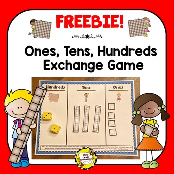 Ones, Tens, Hundreds Place Value Exchange Game FREEBIE!
