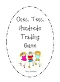 Ones, Tens, Hundreds Trading Game