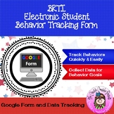 Online Electronic Behavior RTI Student Behavior Tracking Form (Google Form)