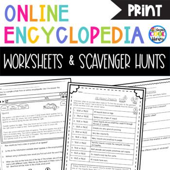 Online Encyclopedia Worksheets and Scavenger Hunts