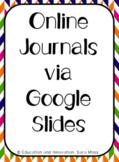 Online Journal Template--Cross Curricular--Google Slides Resource
