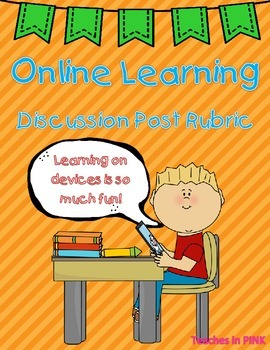 Online Learning; Virtual Classroom; E-class (Discussion Post Rubric)