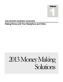 Online Money Making Solutions, Volume 1