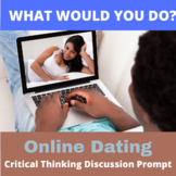 Critical Thinking What Would You Do Activity: Online Dating