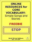 Online Resources for Core Vocabulary: Simple Songs and Stories--FREEBIE-NO PREP