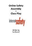 Online Safety Class Play or Assembly