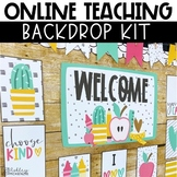 Online Teaching Backdrop Kit - Distance Learning or VIP Kid