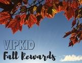 Online Teaching (VIPKID) Fall Rewards