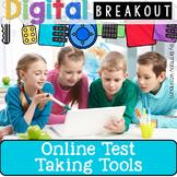Online Test Taking Tools and Strategies Digital Breakout