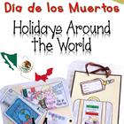 Day of the Dead Dia de los muertos Holidays Around The World Mexico