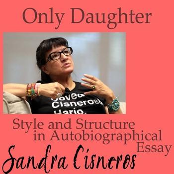 Only Daughter: Sandra Cisneros
