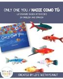 Only One You  / Nadie Como Tu (Preschool, Kindergarten and 1st Book Activities)