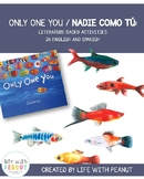 Only One You  / Nadie Como Tu (Preschool, PreK and Kinderg