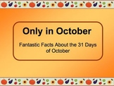 Only in October - 31 October Facts