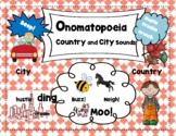 Onomatopoeia- Country and City Sounds! Onomatopoeia Poem! Figurative Language