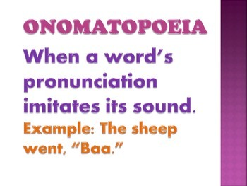 Onomatopoeia, Figurative Language, Power Point