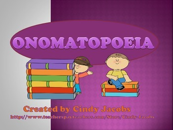 Onomatopoeia, Figurative Language, Power Point