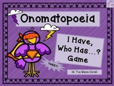 Onomatopoeia - I Have, Who Has...? Game