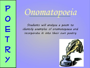 Onomatopoeia Poetry Mini-Lesson (PowerPoint)