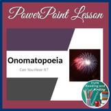 Onomatopoeia PowerPoint with Eve Merriam's Poem