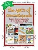 Onomatopoeia Task Cards  --  ABC's of Onomatopoeia K-2