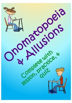 Onomatopoeia and Allusions (no prep required!)
