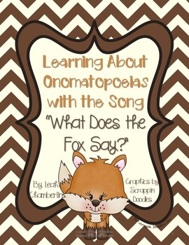 Onomatopoeias with the song What Does the Fox Say