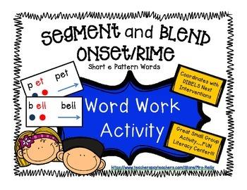 Onset/Rime Segment and Blend - Short e Pattern Words