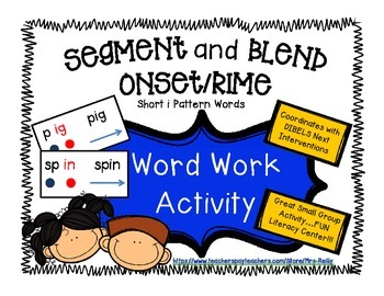 Onset/Rime Segment and Blend - Short i Pattern Words