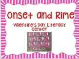 Onset and Rime- Valentine's Day Literacy Center