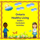 Ontario Healthy Living Grade 2 Curriculum Activities (Revised)