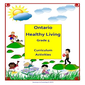 Ontario Healthy Living Grade 5 Curriculum Activities (Revised)