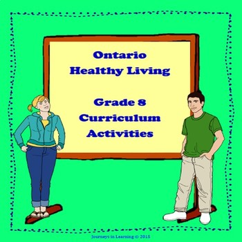 Ontario Healthy Living Grade 8 Curriculum Activities