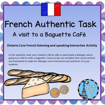 Ontario Core French Authentic Task Ordering and Constructing a Baguette