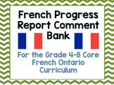 Ontario Curriculum French Progress Reports Comments