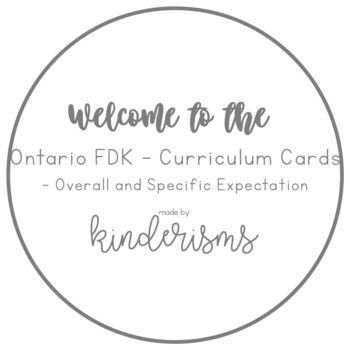 Ontario FDK - Overall and Specific Expectations - Printable Cards