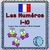 Ontario Core French Numbers 1-10 (Les Numéros) Freebie