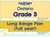Ontario- Gr. 3 Long Range Plan! (Detailed and full-year!)