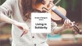 Ontario Grade 8 Religion Unit 5: Living in Solidarity