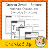 Ontario Grade 1 Science: Materials, Objects, and Everyday Structures