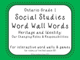 Ontario Grade 1 Social Studies Word Wall Words - Our Changing Roles...