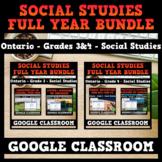 Ontario - Grade 3 & 4 Social Studies - FULL YEAR BUNDLE - GOOGLE CLASSROOM