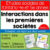 Ontario Grade 4/5 Social Studies:  How Do Societies Grow? - FRENCH Version